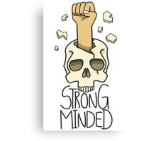 strong minded Canvas Print