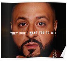 DJ Khaled - Win Poster