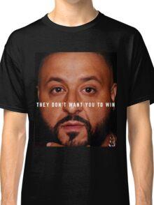 DJ Khaled - Win Classic T-Shirt