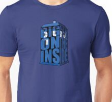 Its Bigger on the Inside!! Unisex T-Shirt