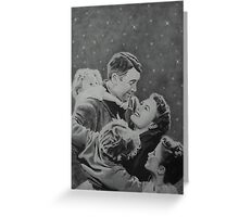 It's a Wonderful Life Greeting Card