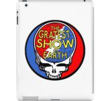 GREATEST SHOW ON EARTH! iPad Case/Skin