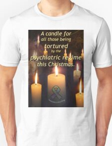 A candle for all those tortured by the psychiatric regime this Christmas T-Shirt