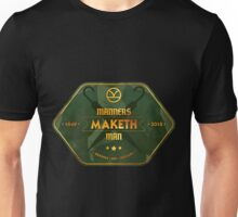 Manners. Maketh. Man. Unisex T-Shirt