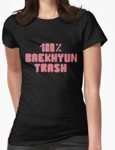 100% Baekhyun trash Womens Fitted T-Shirt