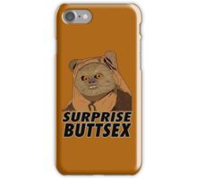 Ewok - Surprise Buttsex iPhone Case/Skin