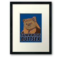 Ewok - Surprise Buttsex Framed Print