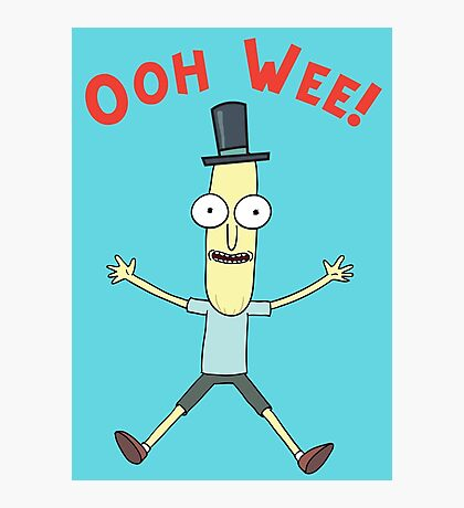 Ooh Wee! Mr. Poopy Butthole Photographic Print