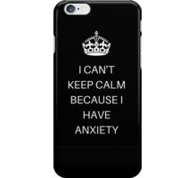 Keep calm... Oh wait I can't iPhone Case/Skin