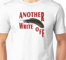 Just Another Write Off Unisex T-Shirt