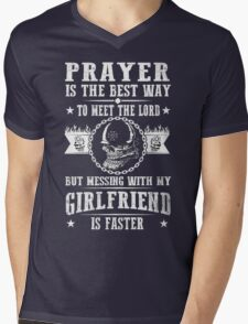 Mess With My Girlfriend and Meet The Lord! T-Shirt