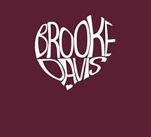 Brooke Davis <3 (white font) Unisex T-Shirt