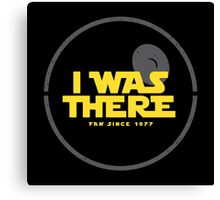 I was there Canvas Print