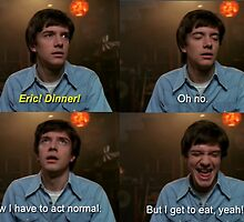 eric forman quote  by michaelcera