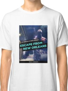 Escape From New Orleans Book Cover Classic T-Shirt