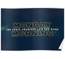 The Force Awakened Late Today Poster