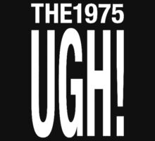 The 1975 UGH! by Clover Lennon