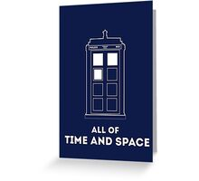 All Of Time And Space Greeting Card