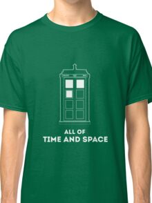 All Of Time And Space Classic T-Shirt
