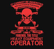 Heavy Equipment Operator Forever The Title T-Shirt