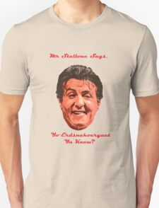 Mr. Stallone Says T-Shirt