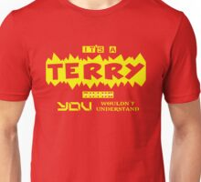 it is TERRY thing... Unisex T-Shirt