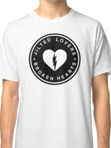 JILTED LOVERS & BROKEN HEARTS Classic T-Shirt