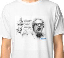 Bernie Sanders Wall street Fraud Classic T-Shirt