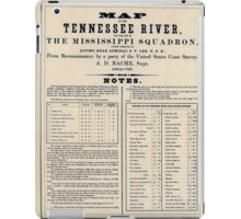 Civil War Maps 0993 Map of the Tennessee River for the use of the Mississippi Squadron iPad Case/Skin