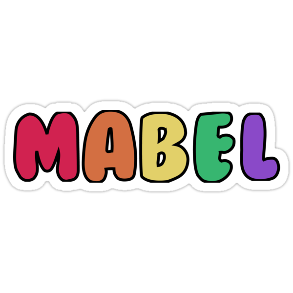 Something Tells Me You're Named Mabel by Maor O.