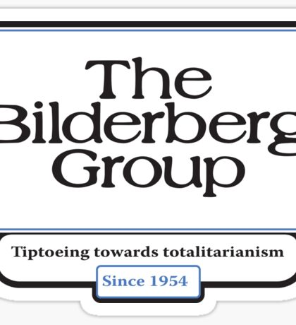 The Bilderberg Group Sticker
