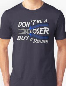 CS:GO Dont be a loser buy a defuser T-Shirt