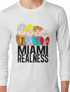 Miami Realness Long Sleeve T-Shirt