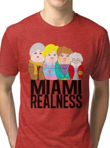 Miami Realness Tri-blend T-Shirt