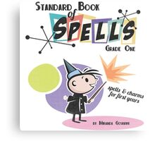 Standard Book of Spells: Grade One Canvas Print