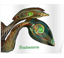 Fractosaurus Poster