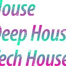 House, Deep House, Tech House (Special Edition) by DropBass