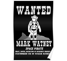 Mark Watney: Space Pirate - The Martian Poster