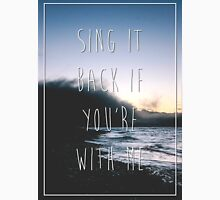 Marianas Trench Sing It Back Lyric Unisex T-Shirt