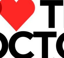 I <3 <3 The Doctor Sticker