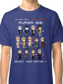Player One, Choose Your Doctor Classic T-Shirt