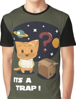 Its a Cat Trap! Graphic T-Shirt