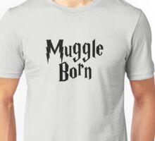 Muggle Born Unisex T-Shirt