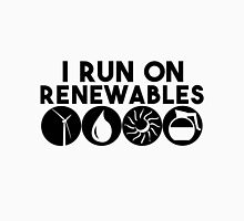 "I Run On ""Renewables"" Unisex T-Shirt"