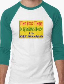 Best thing in grandmas house is grandpa Men's Baseball ¾ T-Shirt