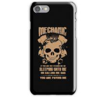 I'm a Mechanic iPhone Case/Skin