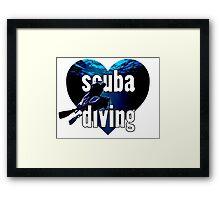 LOVE Scuba Diving!! Framed Print