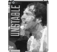 Unstable iPad Case/Skin