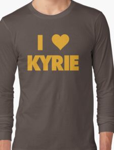 I LOVE KYRIE Irving Cleveland Cavaliers Basketball Long Sleeve T-Shirt