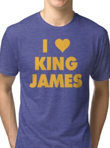 I LOVE KING JAMES Lebron Cleveland Cavaliers NBA Playoffs Tri-blend T-Shirt